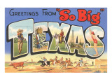 Greetings from So Big  Texas