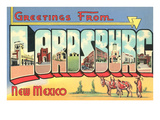 Greetings from Lordsburg  New Mexico
