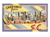Greetings from Columbia  South Carolina