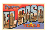 Greetings from El Paso  Texas