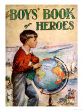 The Boys Book Of Heroes  Children's Books the Empire  UK  1940