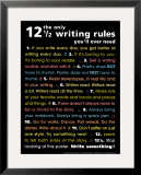 The Only 12 1/2 Writing Rules You&#39;ll Ever Need