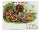 Our Pointer Brand Cigar Box Label  Hunting