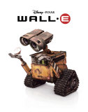 WALL-E: The Last Robot