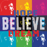 Barack Obama: Hope  Believe  Dream
