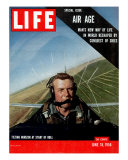 Special Issue Air Age  Man's New Way of Life in World Reshaped by Conquest of Skies  June 18  1956