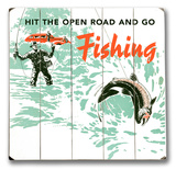 Hit the Open Road - Fishing