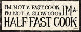 Half-Fast Cook