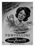 Billboard Advertising Zanetti Tortellini  Produced by the Dante Zanetti Company  Bologna