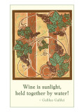 Wine is Sunlight  Motto  Art Deco