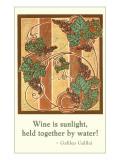 Wine is Sunlight  Motto  Art Deco