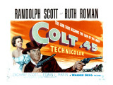 Colt 45  Ruth Roman  Randolph Scott  1950