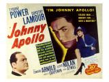 Johnny Apollo  Edward Arnold  Tyrone Power  Dorothy Lamour  1940