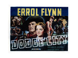 Dodge City  Bruce Cabot  Victor Jory  Errol Flynn  Guinn Williams  Olivia De Havilland  1939