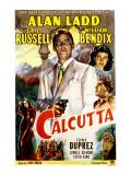 Calcutta  Alan Ladd  Gail Russell  William Bendix  June Duprez  1947