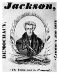 Andrew Jackson Presidential Campaign Poster  1832