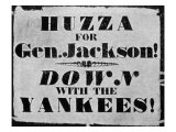 Andrew Jackson Presidential Campaign Poster  1828