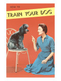Train Your Dog  Woman with Poodle