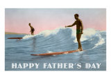 Happy Father&#39;s Day  Surfing Long Boards
