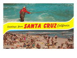 Greetings from Santa Cruz  California