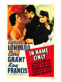 In Name Only  Kay Francis  Cary Grant  Carole Lombard on Window Card  1939