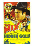 Hidden Gold  Tom Mix  Tom Mix  Judith Barrie  1932