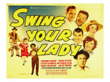 Swing Your Lady  1938