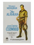 The Alaskan  Style 'A' Poster Featuring Thomas Meighan  1924