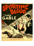 Sporting Blood  Madge Evans  Clark Gable on Window Card  1931
