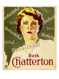 Unfaithful  Ruth Chatterton on Window Card  1931