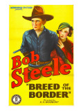 Breed of the Border  Bob Steele  Marion Byron  1933
