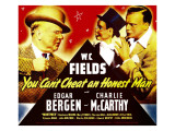 You Can'T Cheat an Honest Man  WC Fields  Charlie Mccarthy  Edgar Bergen on Window Card  1939
