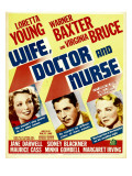 Wife  Doctor and Nurse  Loretta Young  Warner Baxter  Virginia Bruce on Window Card  1937