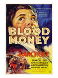 Blood Money  George Bancroft  1933
