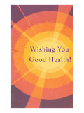 Wishing You Good Health  Sunburst