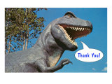 Thank You  Tyrannosaurus Rex
