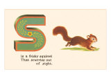 S is a Frisky Squirrel