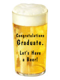 Congratulations Graduate  Let's Have a Beer