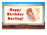 Billboard  Happy Birthday Darling