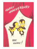 Happy Anniversary  Bee Happy