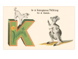 K is a Kangaroo