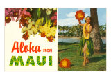 Aloha from Maui  Hula Girl and Flowers