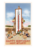 Happy Birthday  Hot Stuff  Beach Girls with Thermometer