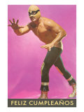 Mexican Wrestler  Feliz Cumpleanos