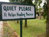 """Quiet Please"" Sign at Indus Valley Ayurvedic Center in India"