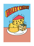 Holey Cheeses