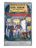 Hard Cider and Log Cabin Almanac for 1841