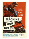 Machine Gun Kelly  1958