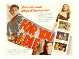 For You I Die  1947