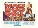 Mad Dog Coll  1961